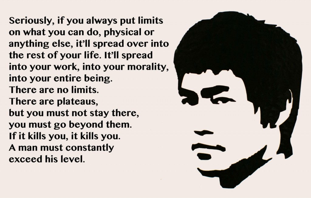 Bruce Lee, on learning to push past your limits
